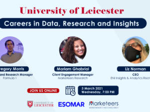 Join Us Live at Career Event by The University of Leicester & ESOMAR